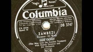 Eddie Calvert with the golden trumpet - Zambezi