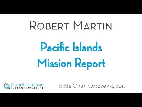 Pacific Islands Mission Report