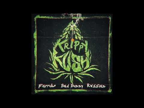Krippy Kush -Farruko Ft. Bad Bunny