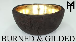 Bowlturning: Shou Sugi Ban and Gilded Finish