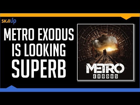 I Played Metro: Exodus for 4 Hours. It's Really, Really Good [4k Gameplay]
