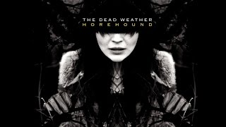 The Dead Weather - Horehound (Vinyl UNBOXING)