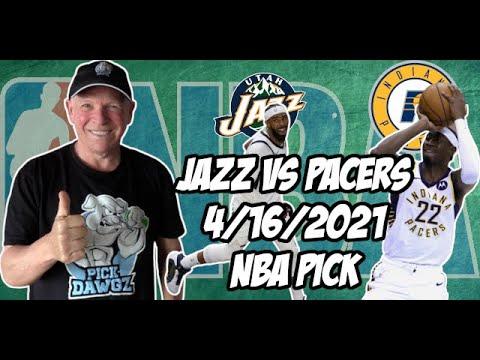 Utah Jazz vs Indiana Pacers 4/16/21 Free NBA Pick and Prediction NBA Betting Tips