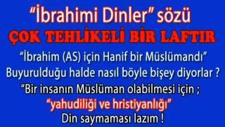 İbrahimi Dinler sözü TEHLİKESİ   (medresedersleri com)