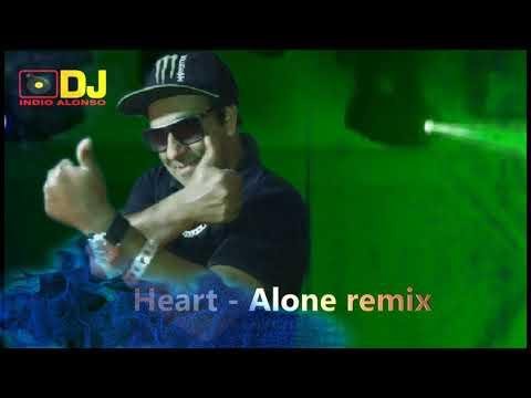 Heart   Alone remix
