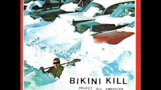 Bikini Kill - Reject all american FULL ALBUM