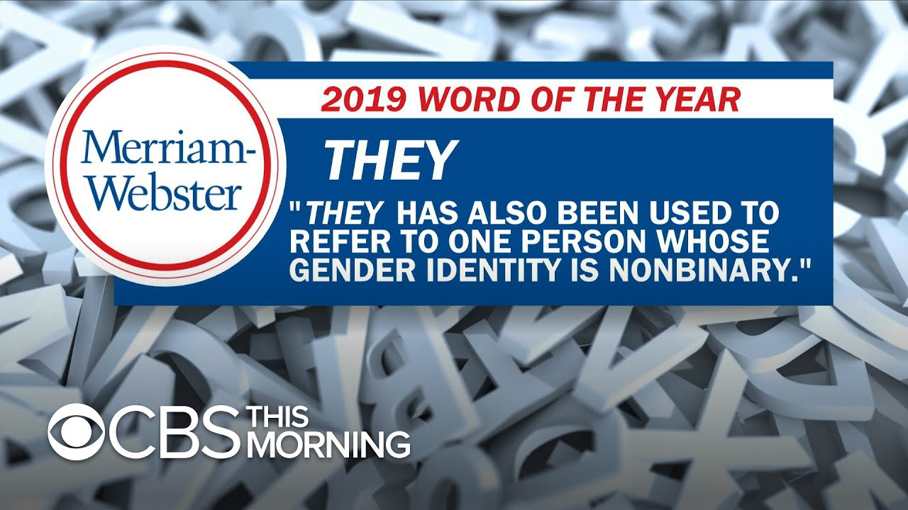 Merriam Webster S 2019 Word Of The Year Is They
