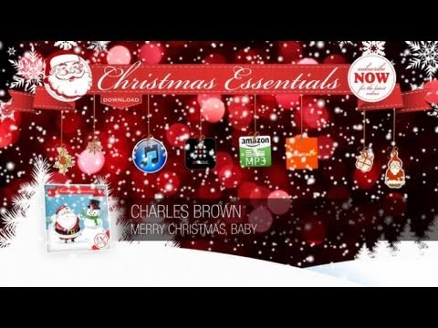 Charles Brown - Merry Christmas, Baby // Christmas Essentials ...