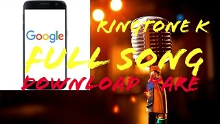 Download How to download Full songs From GOOGLE!!!
