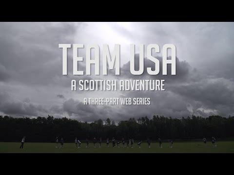 Team USA: A Scottish Adventure | Trailer