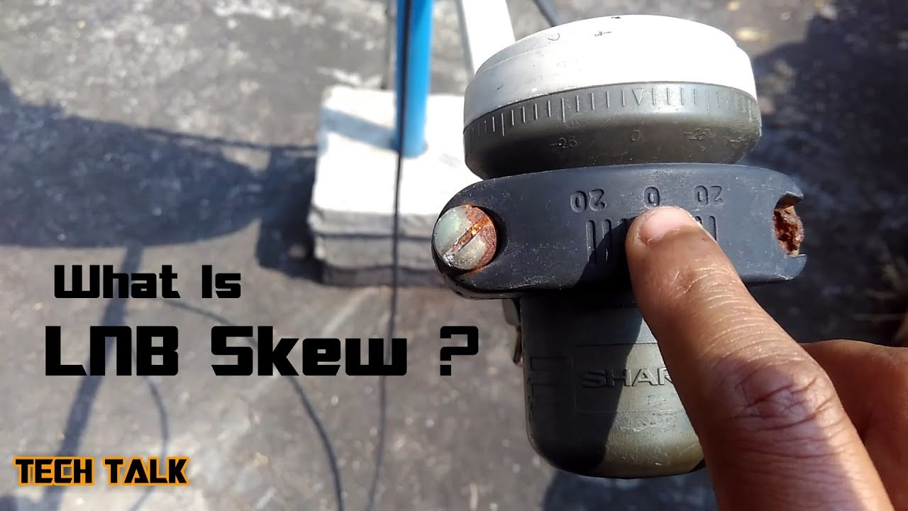 Lnb Skew - Explaination