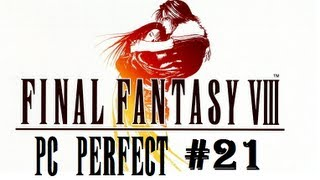 Final Fantasy VIII PC Perfect Walkthorugh Part 21