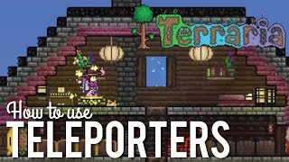 How To Use Teleporters In Terraria Youtube Of course, buying the teleporters at the outpost will save you some materials, so it is preferable to do that when possible. how to use teleporters in terraria