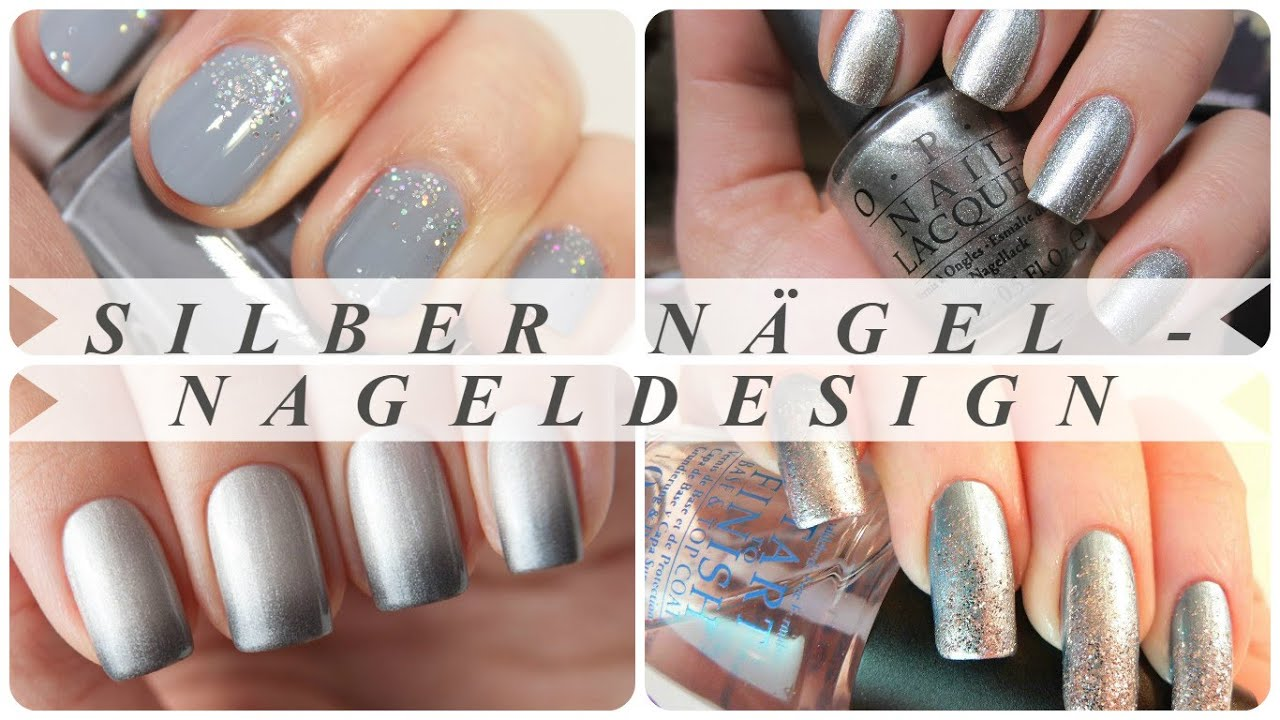 Silber Nagel Nageldesign Youtube