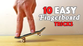 10 EASY FINGERBOARD TRICKS!