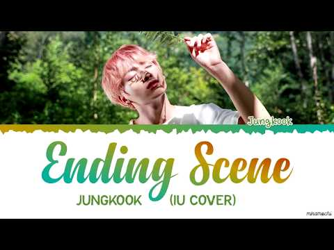 Jungkook (정국) - 'Ending Scene' (이런 엔딩) |IU Cover| Lyrics [Han_Rom_Eng]