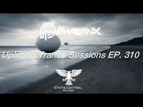 DJ Phalanx - Uplifting Trance Sessions EP.  310 (The Original)