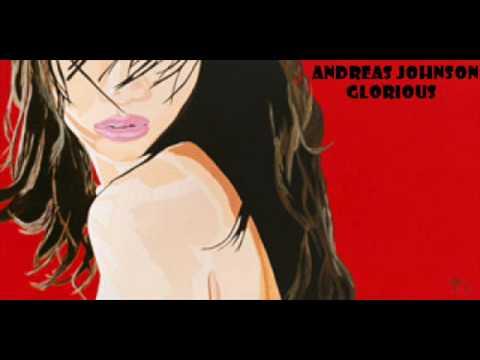 andreas johnson - glorious - YouTube