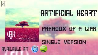 Watch Artificial Heart Paradox Of A Liar video