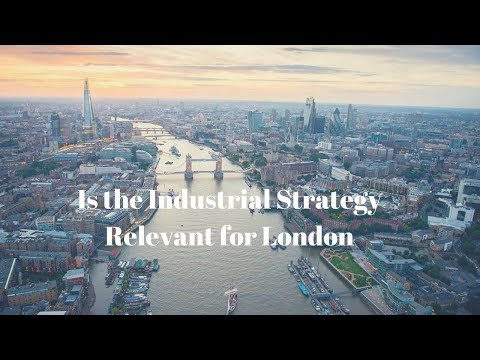 Is the Industrial Strategy relevant to London