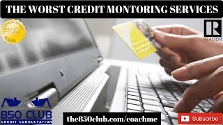 The Worst Credit Monitoring Services - MyFico,Debt,FICO,Equifax,Experian,Transunion
