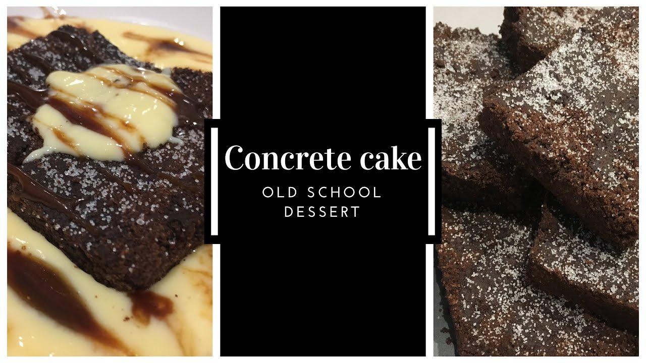 Concrete Cakehow To Make Chocolate Concrete Cakeold School Desserts
