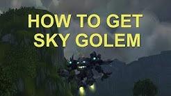 HOW TO GET SKY GOLEM WOW BFA
