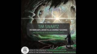 Tim Swartz | The Inner Earth, Antarctica, & Conspiracy Goodness