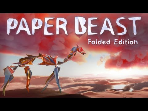 Paper Beast - Folded Edition Gameplay and First Impressions - No Commentary |