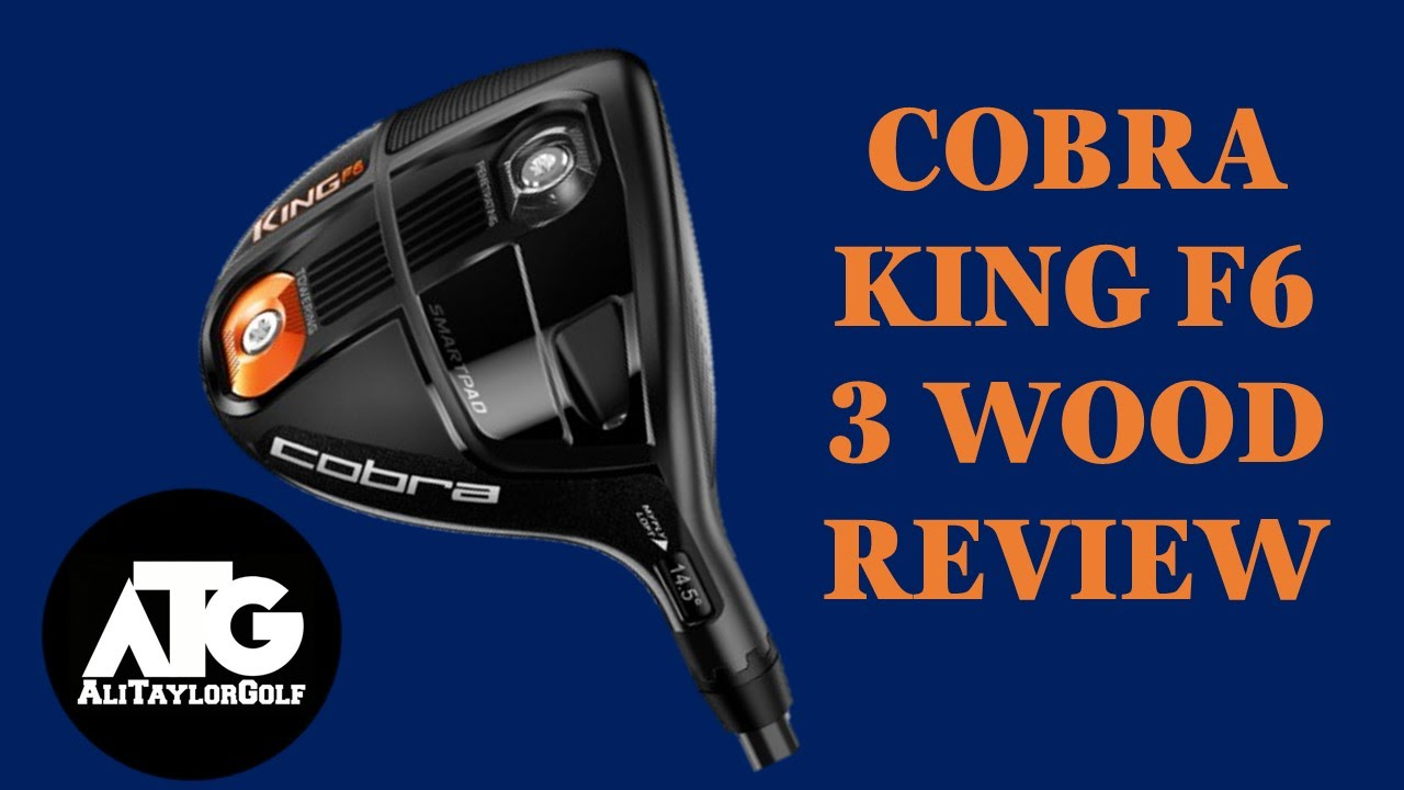 COBRA KING F6 3 WOOD REVIEW