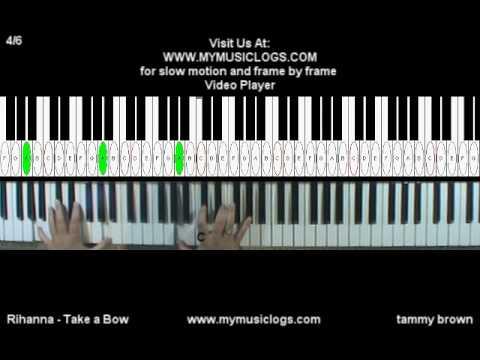 How To Play Rihanna Take A Bow Piano Video Tutorial Youtube
