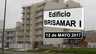 Edificio Brisamar I - VIDEO Avance 12-05-2017