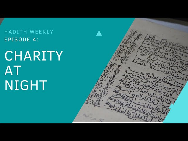 Hadith Weekly | Charity at Night | Sheikh Azhar Nasser