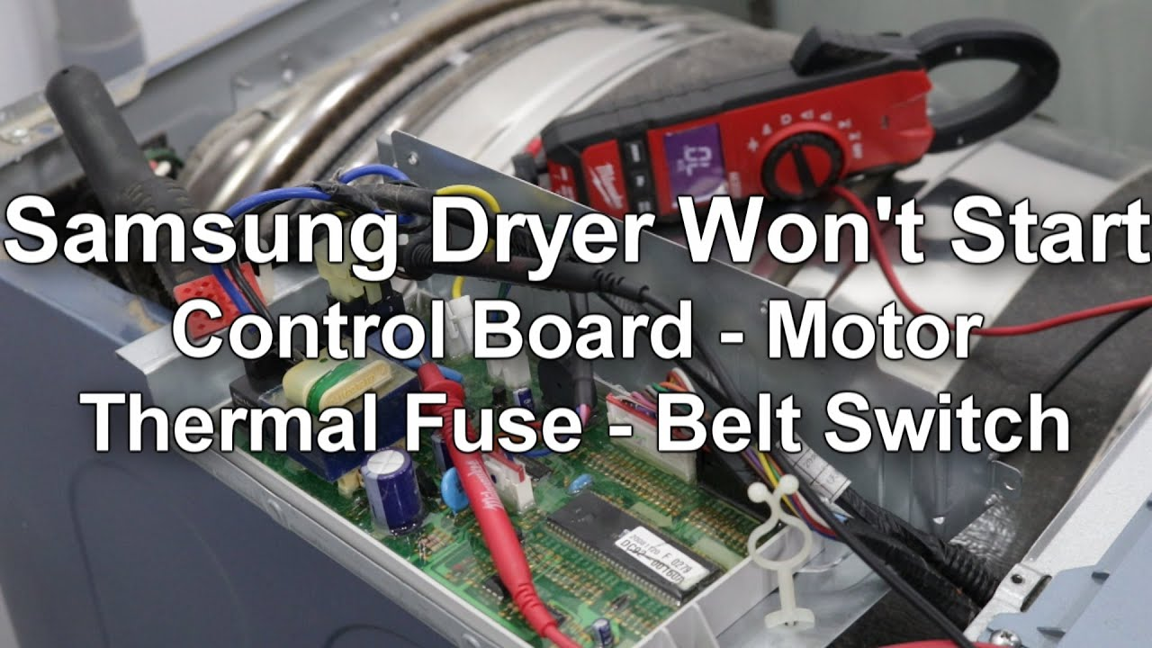 samsung dryer won t start or spin troubleshooting and repair guide [ 1280 x 720 Pixel ]