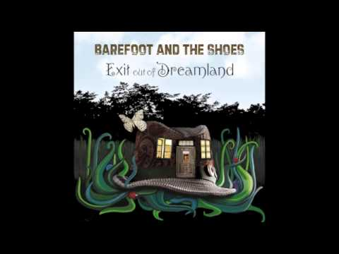 No Time To Waste - Barefoot & The Shoes