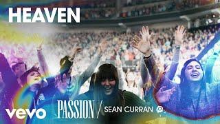 Passion - Heaven (Live/Audio) ft. Sean Curran