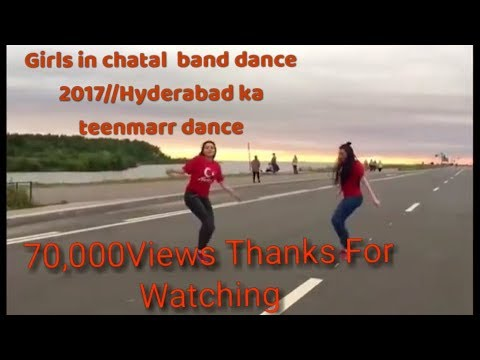 Girls in chatalband dance 2017//Hyderabad ka teenmarr dance