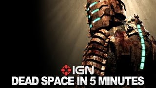 Dead Space in 5 Minutes!!!
