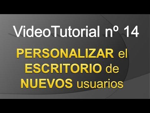TPI - Videotutorial nº 14 - Como personalizar el escritorio de nuevos usuarios