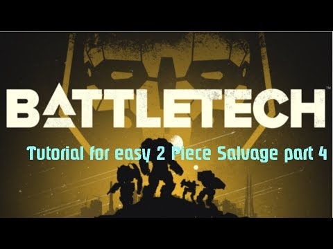 Battletech Tutorial easy salvage - Legging - Part 4 Playthrough