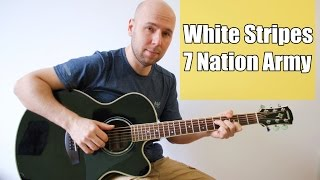 7 Nation Army - Fingerstyle Guitar (The White Stripes)