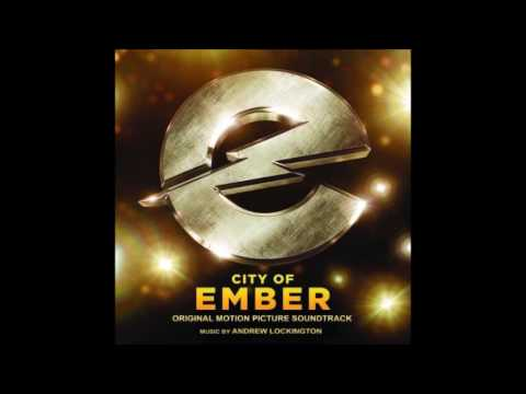 City Of Ember - Andrew Lockington - One Last Message