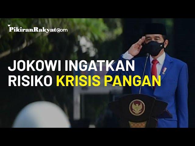 Jokowi Ingatkan Risiko Krisis Pangan: Saya Minta Gubernur, Bupati dan Wali Kota Hati-hati!