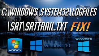 How to Fix SrtTrail.txt Log Error in Windows 10/8/7 - [2019 Tutorial]