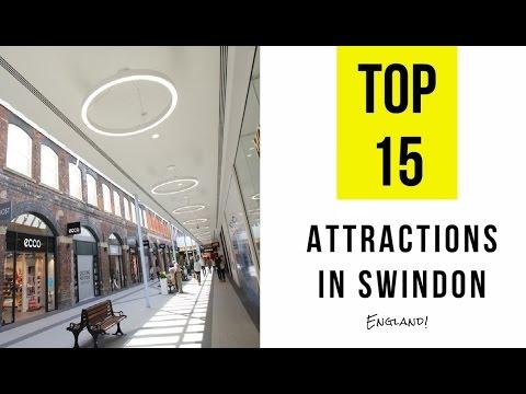 Top 15. Best Tourist Attractions in Swindon - Wiltshire, England