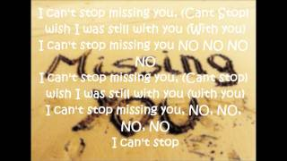 Missing You Lyrics - Drake ft. Trey Songz.