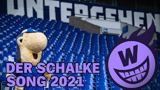 Der Schalke Song 2021