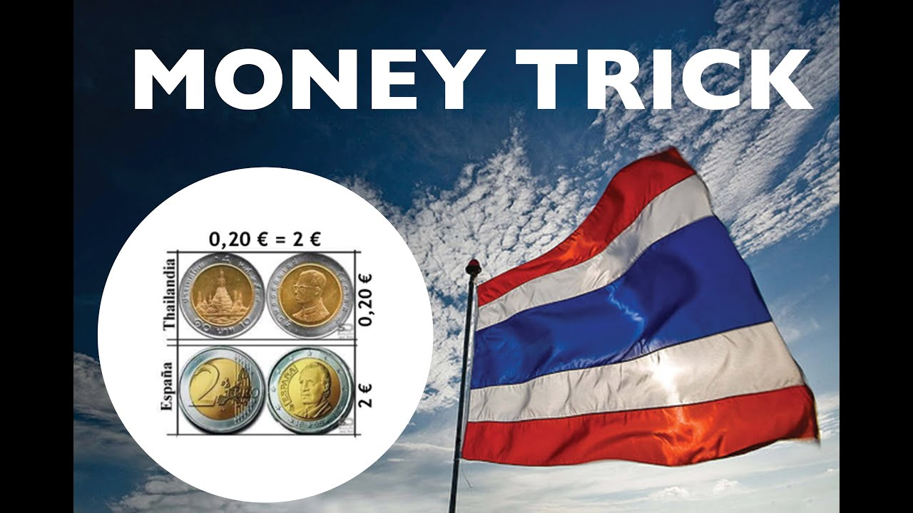 Money Trick 10 Thai Baht Looks Like 2 Euro Youtube