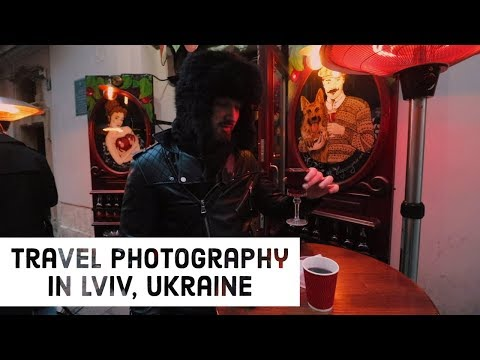 Travel Photography in Ukraine | Lviv Photo Vlog 1