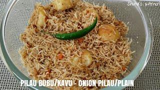 Pilau bubu/kavu ya NAZI -Onion Pilau  (using coconut milk)